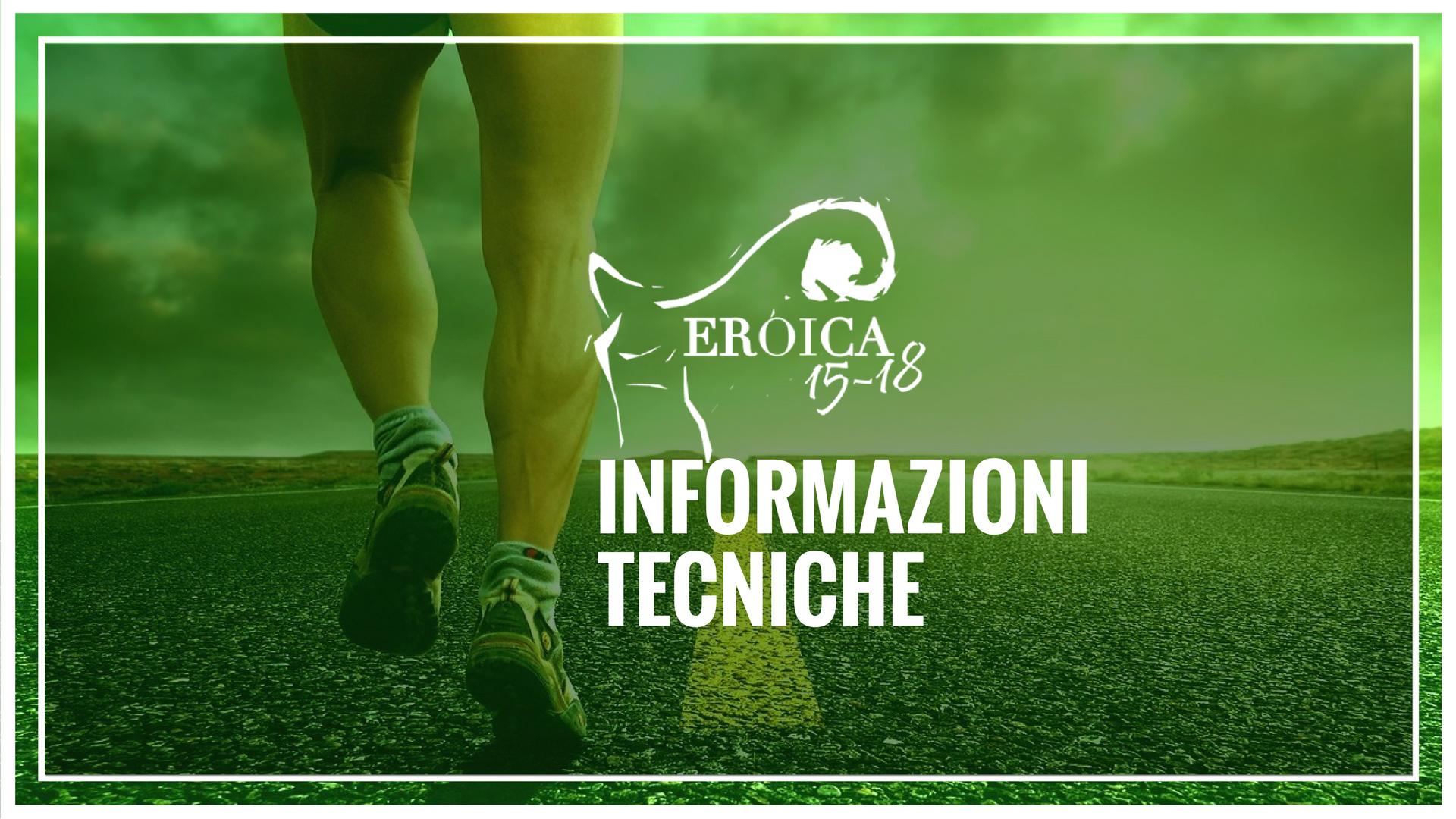 informazioni_tecniche_eroica15-18-marathon_maratonina-della-vittoria_vittorio-veneto_18-marzo-2018